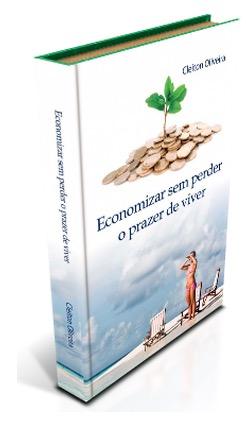 2. Economizar sem perder prazer viver